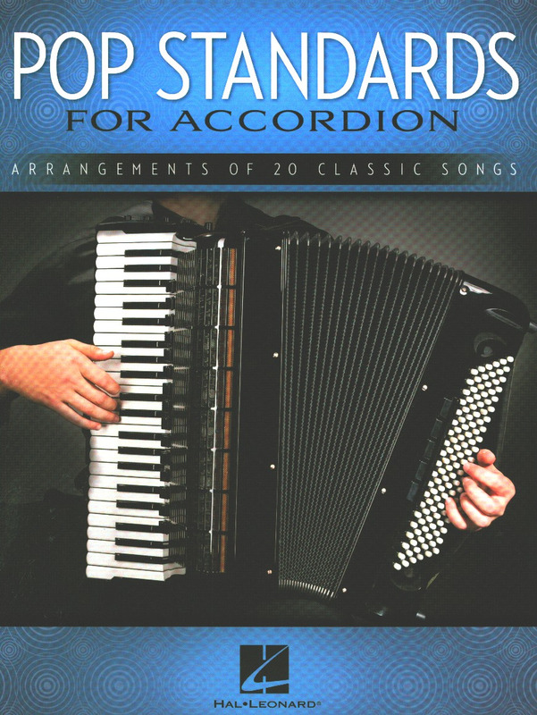 Pop Standards for Accordion - arrrangements of 20 classic songs
